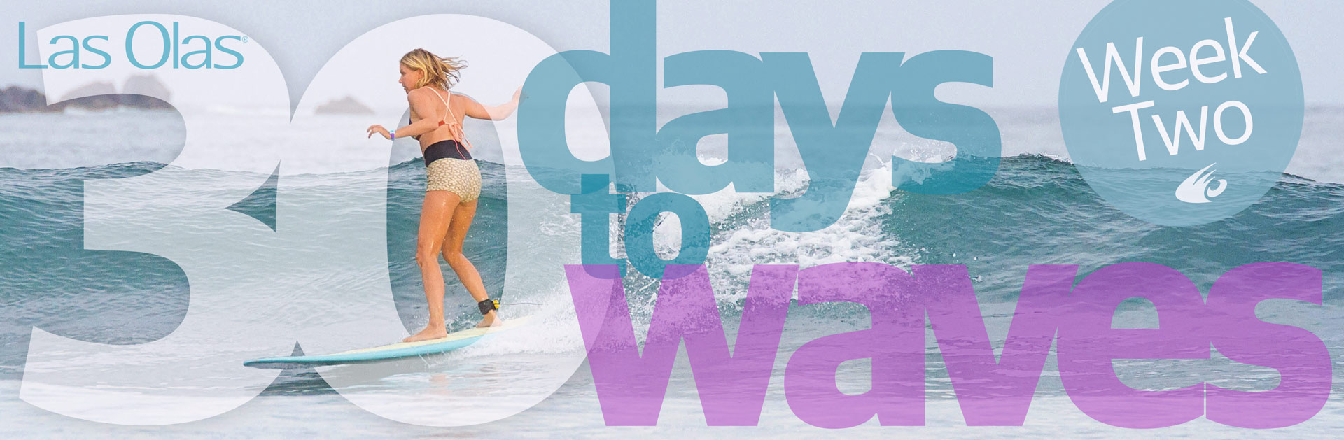30 Days to Waves Week 2